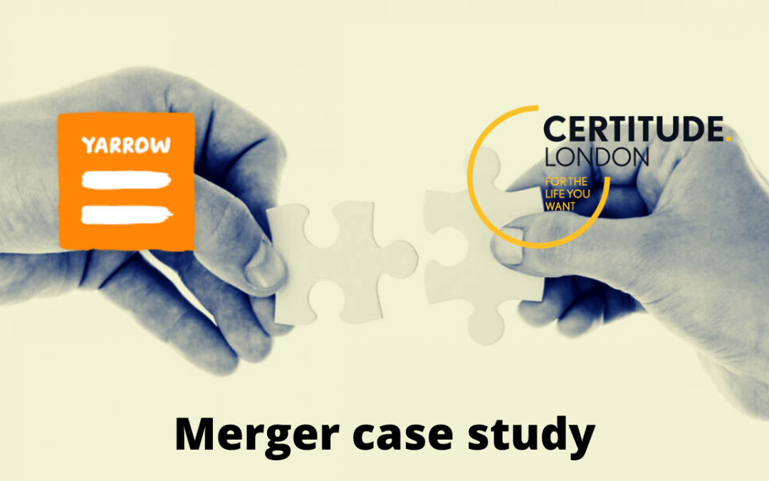 Charity merger case study – Certitude and Yarrow